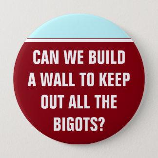 私達は偏屈家を保つために壁を造ってもいいですか。 10.2CM 丸型バッジ