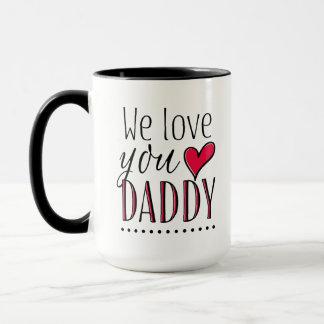 """""""私達は名前入りなお父さん"""" -愛します マグカップ"""