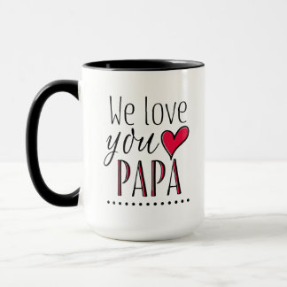 """""""私達は名前入りなパパ"""" -愛します マグカップ"""