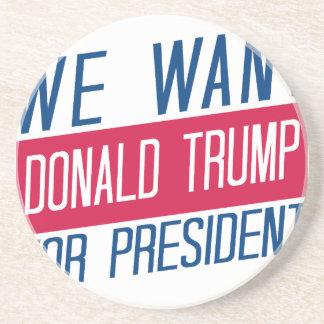 私達は大統領のためのドナルド・トランプがほしいと思います コースター