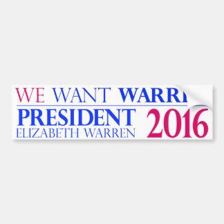 私達は大統領のためのワーレン-エリザベスワーレンがほしいと思います バンパーステッカー