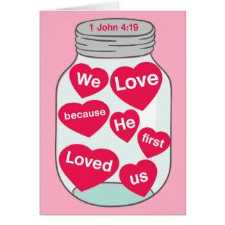 私達は彼が最初にジョンの1 4:19私達を愛したので愛します カード