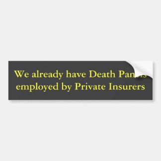 私達は既に死のパネルを… Privatによって用いてもらいます バンパーステッカー