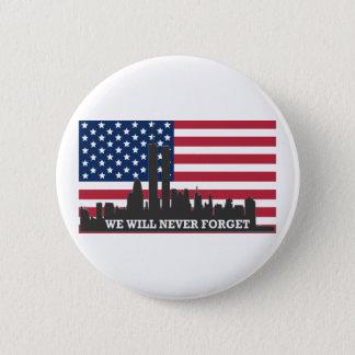 私達は決して~ 911を忘れません 缶バッジ