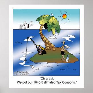 私達は私達の1040の推定税のクーポンを得ました ポスター