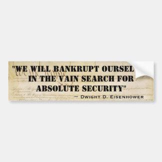 私達は絶対保証のための私達自身を破産させます バンパーステッカー