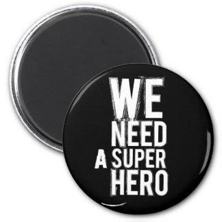 私達は英雄を必要とします マグネット