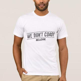 私達は| Bellevueを惰走させません Tシャツ