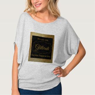 私達はGLITTERATIの成功Tシャツここに起こりますです Tシャツ