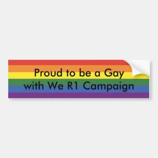 私達を持つゲイがあること誇りを持ったR1キャンペーン バンパーステッカー