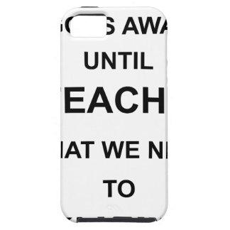 私達何を教えるまで何も遠くにに行きません iPhone SE/5/5s ケース