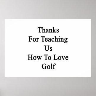 私達教えるをありがとうゴルフを愛する方法を ポスター