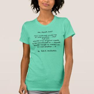 私、混同した自分自身、およびIHowはIのbeIf私私… Tシャツ
