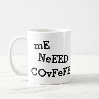 私NeEED COvFeFE…おもしろいなより多くのCoVfeFE | コーヒーマグカップ