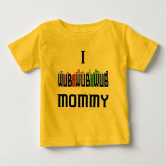 """""""私Wubのお母さん""""のDubstepの乳児のTシャツ ベビーTシャツ"""