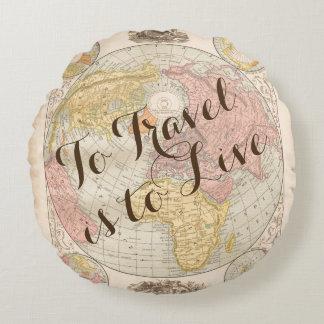 移動することは旅行引用文のヴィンテージの地図住むことです ラウンドクッション