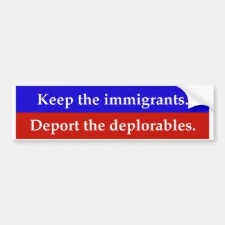 移民を保って下さい。 deplorables.を追放して下さい バンパーステッカー