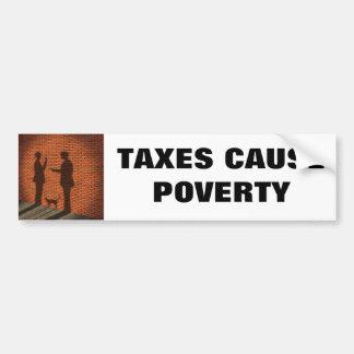 税の原因の窮乏 バンパーステッカー