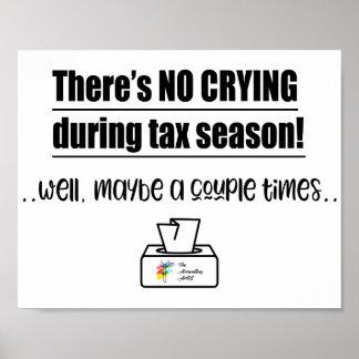税の季節の会計ポスターの間の泣き叫び無し ポスター
