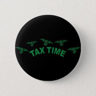 税の時間 5.7CM 丸型バッジ