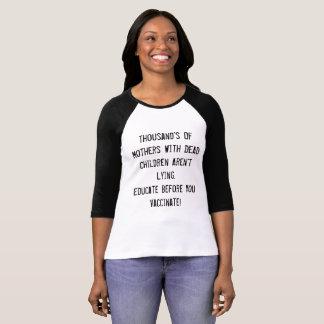 種痘する前に教育して下さい Tシャツ