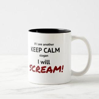 穏やかなおよび叫びのスローガン保って下さい ツートーンマグカップ