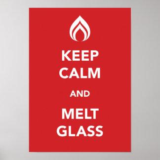 穏やかなおよび溶解ガラス保って下さい ポスター
