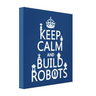 穏やかなおよび造りのロボットは保って下さい(あらゆる色で) キャンバスプリント
