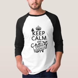 穏やかなおよび飲み物のエッグノッグ保って下さい(色をカスタマイズ) Tシャツ