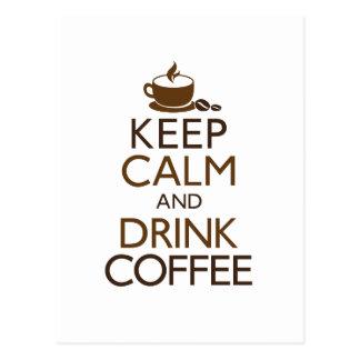 穏やかなおよび飲み物のコーヒー保って下さい ポストカード
