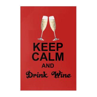 穏やかなおよび飲み物のワインの壁の芸術保って下さい アクリルウォールアート