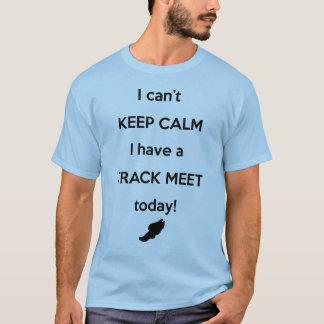 穏やかな陸上競技会のワイシャツを保って下さい! Tシャツ