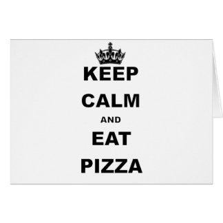穏やか保ち、ピザを食べて下さい カード