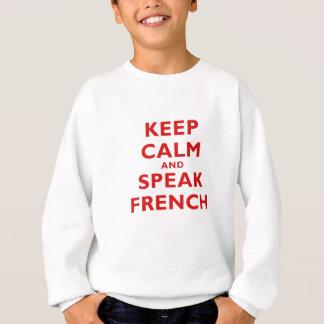 穏やか保ち、フランス語を話して下さい スウェットシャツ