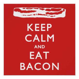 穏やか保ち、ベーコンを食べて下さい ポスター