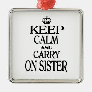 穏やか保ち、姉妹を続けていって下さい メタルオーナメント