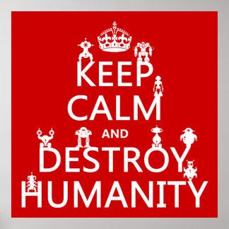 穏やか保ち、破壊して下さい人間性(ロボット)を ポスター