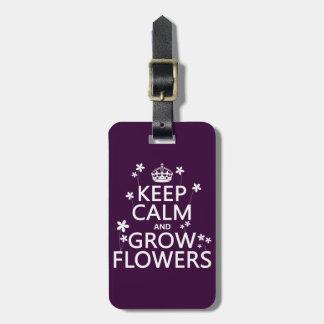 穏やか保ち、花を育てて下さい(すべての色で) ラゲッジタグ