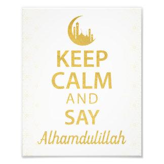 穏やか保ち、Alhamdulillahのイスラム教の引用文、芸術を言って下さい フォトプリント