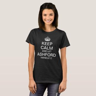 穏やか保ち、Ashfordのハンドルをそれ許可して下さい Tシャツ