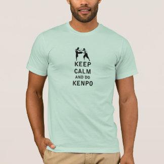 穏やか保ち、Kenpoをして下さい Tシャツ