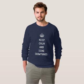 穏やか保ち、Showtunesを歌って下さい スウェットシャツ
