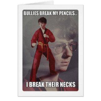 空手のKyleのミームのいじめっ子は私の鉛筆を壊します カード