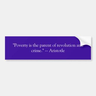 """""""窮乏はです革命および罪の親…. バンパーステッカー"""