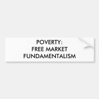 窮乏: フリーマーケットの根本主義 バンパーステッカー