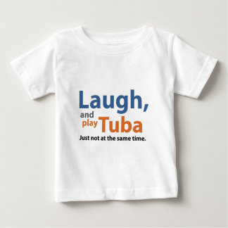 笑いおよび演劇のテューバ ベビーTシャツ