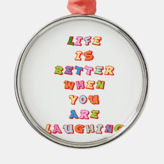 """笑うこと""""に関して"""" """"は時生命よりよいです メタルオーナメント"""