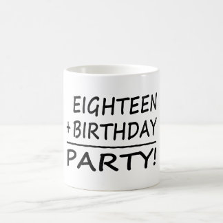 第18誕生日: 18 + 誕生日=パーティー コーヒーマグカップ