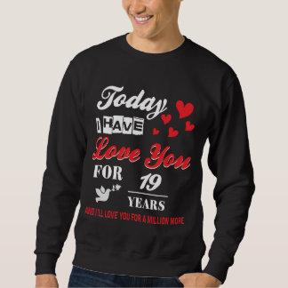 第19記念日のための最も最高のなTシャツ スウェットシャツ