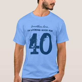 第40私が40 V01をよく見ている誕生日 Tシャツ
